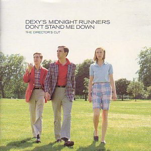 Dexys_Midnight_Runners_Don't_Stand_Me_Down_Director's_Cut